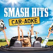 Smash Hits Car-aoke by Various Artists