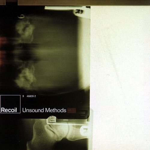 Play & Download Unsound Methods by Recoil | Napster