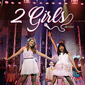 2 Girls (Ao Vivo) by 2 Girls