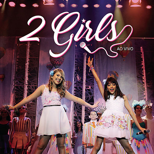 2 Girls (Ao Vivo) de 2 Girls