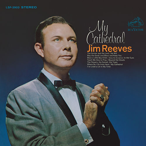 My Cathedral by Jim Reeves