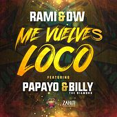 Me Vuelves Loco by Rami