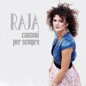 Canzoni per sempre by Raja