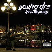Life In the Streets by YD From Tha North