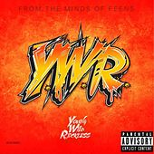 YWR (Young Wild & Reckless) by Jay Trap Dolla$