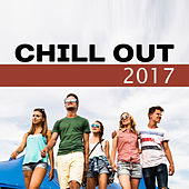 Chill Out 2017 – Summer Vibes, Chill Out Music, Ready 2 Rest, Chillout, Electronic Beats by The Chillout Players