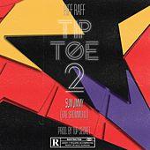 Tip Toe 2 by DJ Afterthought