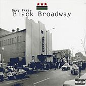 Black Broadway by Davy Fresh