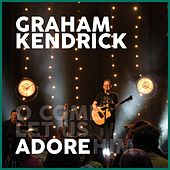 Adore by Graham Kendrick