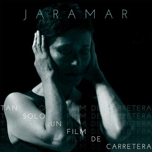 Tan Sólo Un Film De Carretera by Jaramar