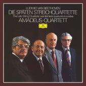 Beethoven: The Last String Quartets by Amadeus Quartet