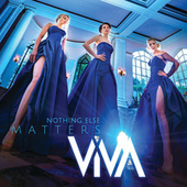 Nothing Else Matters von ViVA Trio
