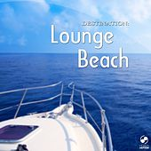 Destination: Lounge Beach by Various Artists