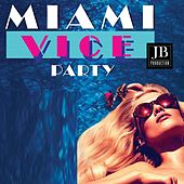 Miami Vice Party by Various Artists