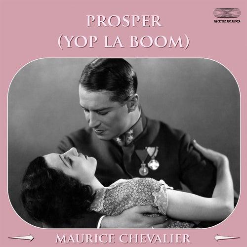 Prosper (Yop la boum!) by Maurice Chevalier