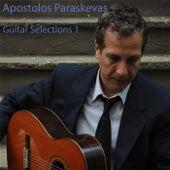 Guitar Selections 1 by Apostolos Paraskevas