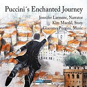 Puccini's Enchanted Journey by Various Artists