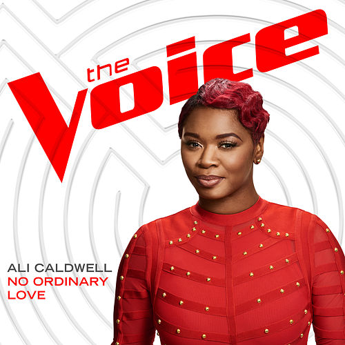No Ordinary Love (The Voice Performance) de Ali Caldwell