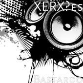 Bastardo by Xerxes
