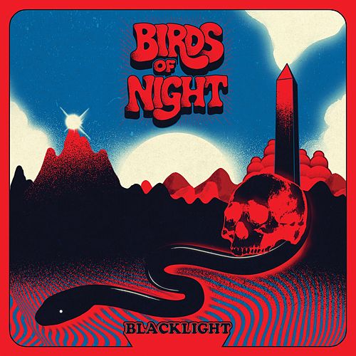 Blacklight by The Birds of Night