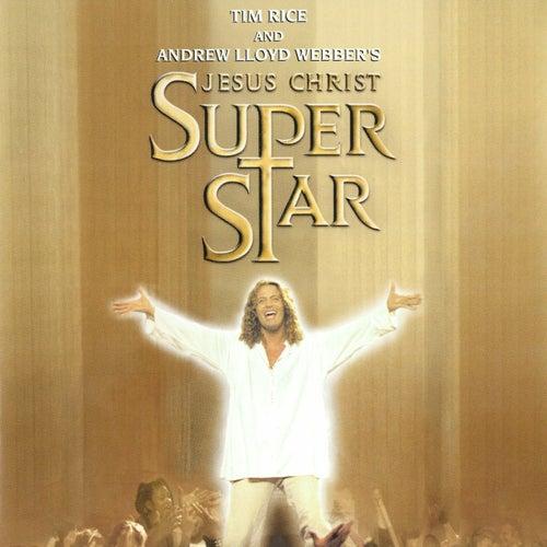 Jesus Christ Superstar (2000 New Cast Soundtrack Recording) by Various Artists
