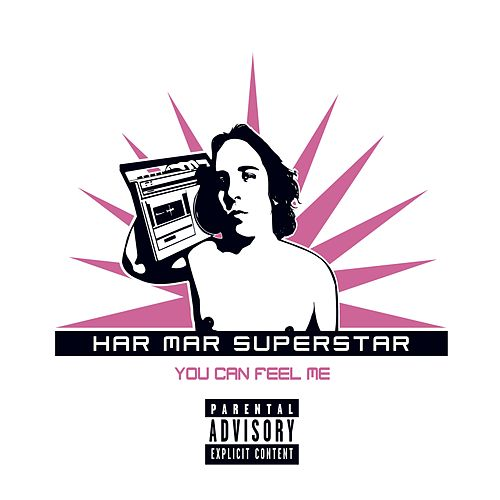 Play & Download You Can Feel Me by Har Mar Superstar | Napster