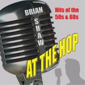 At the Hop von Brian Shaw