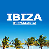 Ibiza Lounge Tunes – The Best Chill Out Music, Ibiza Lounge, Summer Vibes, Summertime Sounds by Ibiza Chill Out