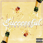 Successful by Kamaiyah