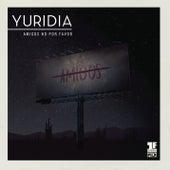 Amigos No por Favor (Primera Fila) (En Vivo) de Yuridia