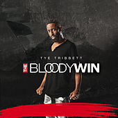 The Bloody Win (Live) de Tye Tribbett