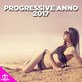 Progressive Anno 2017 by Various Artists