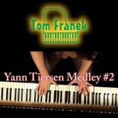 Yann Tiersen Piano Medley #2 de Tom Franek