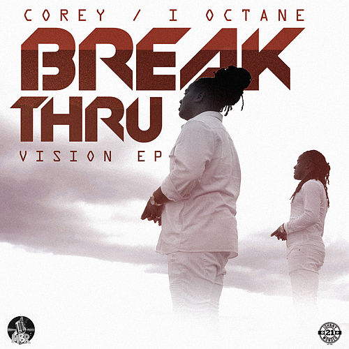 Break Thru by I-Octane
