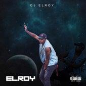 Elroy by DJ Elroy