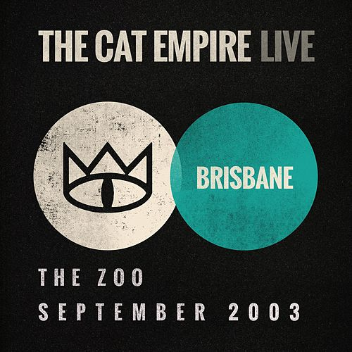 Live at the Zoo: The Cat Empire by The Cat Empire