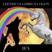 Leende Guldbruna Ögon by I.F.A.
