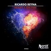 Heart's On Fire by Ricardo Reyna