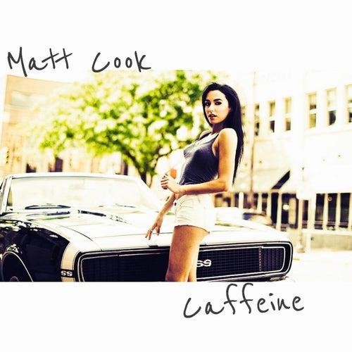 Caffeine by Matt Cook