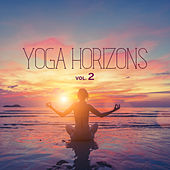 Yoga Horizons, Vol. 2 (Ambient Music for Respiratory Practices) by Various Artists