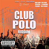 Club Polo Riddim - EP by Various Artists