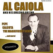 Al Caiola and His Amazing Guitar, Vol. 3 (Remastered) de Al Caiola
