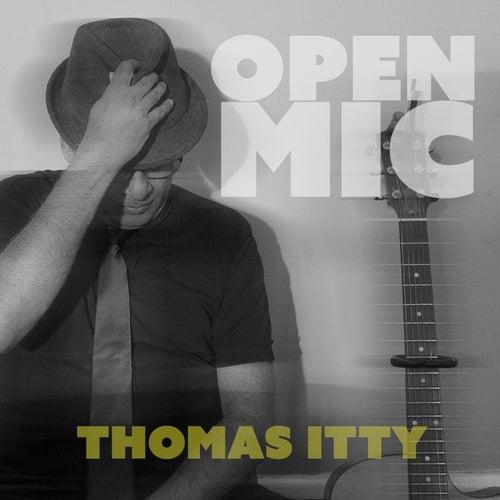 Open Mic by Thomas Itty