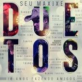 Duetos by Seu Maxixe