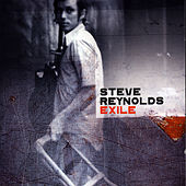Exile by Steve Reynolds