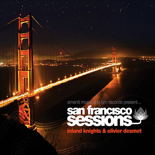 Play & Download San Francisco Sessions Vol. 6 by Various Artists | Napster