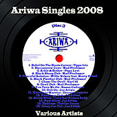 Play & Download Ariwa Singles 2008, Vol. 3 by Various Artists | Napster