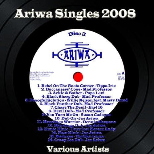 Ariwa Singles 2008, Vol. 3 by Various Artists