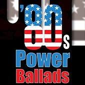 80s Power Ballads by Various Artists
