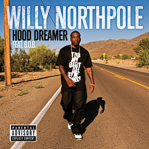Hood Dreamer by Willy Northpole